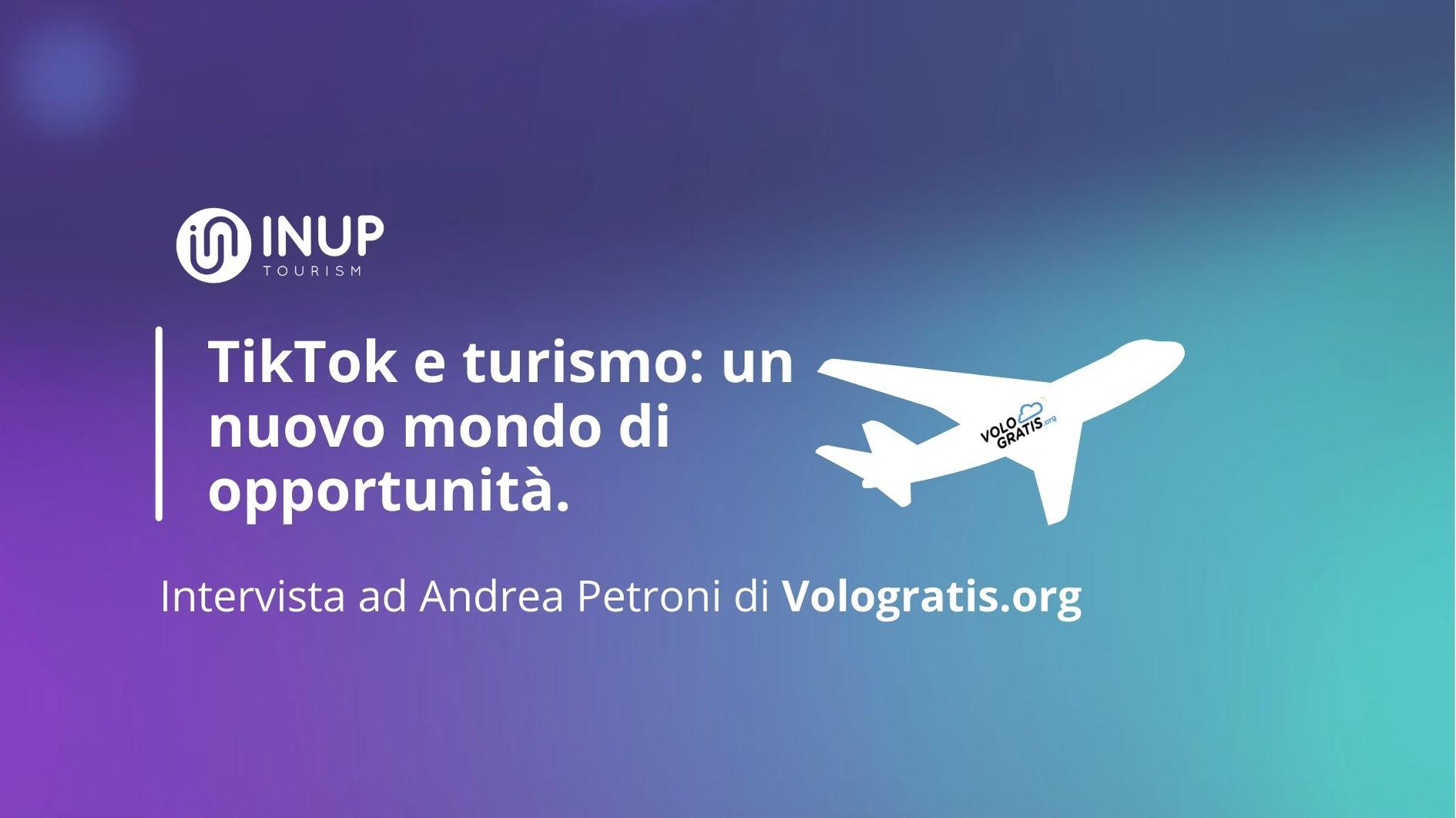 TikTok e turismo: un nuovo mondo di opportunità. Intervista ad Andrea Petroni.